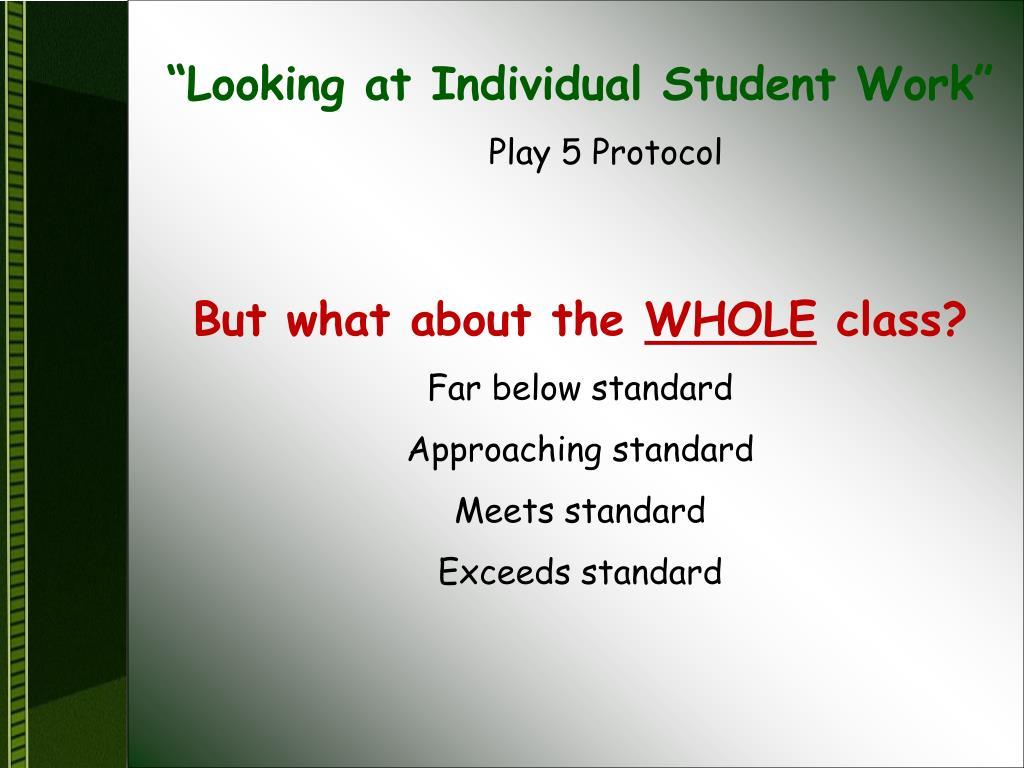 """Looking at Individual Student Work"""