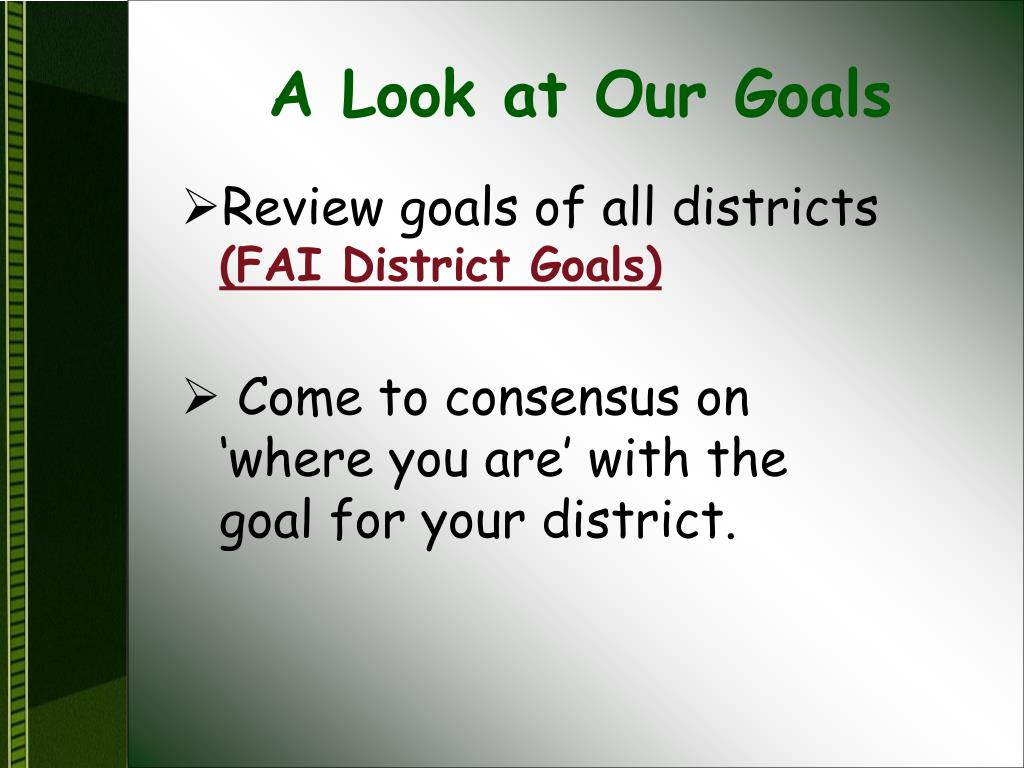 A Look at Our Goals