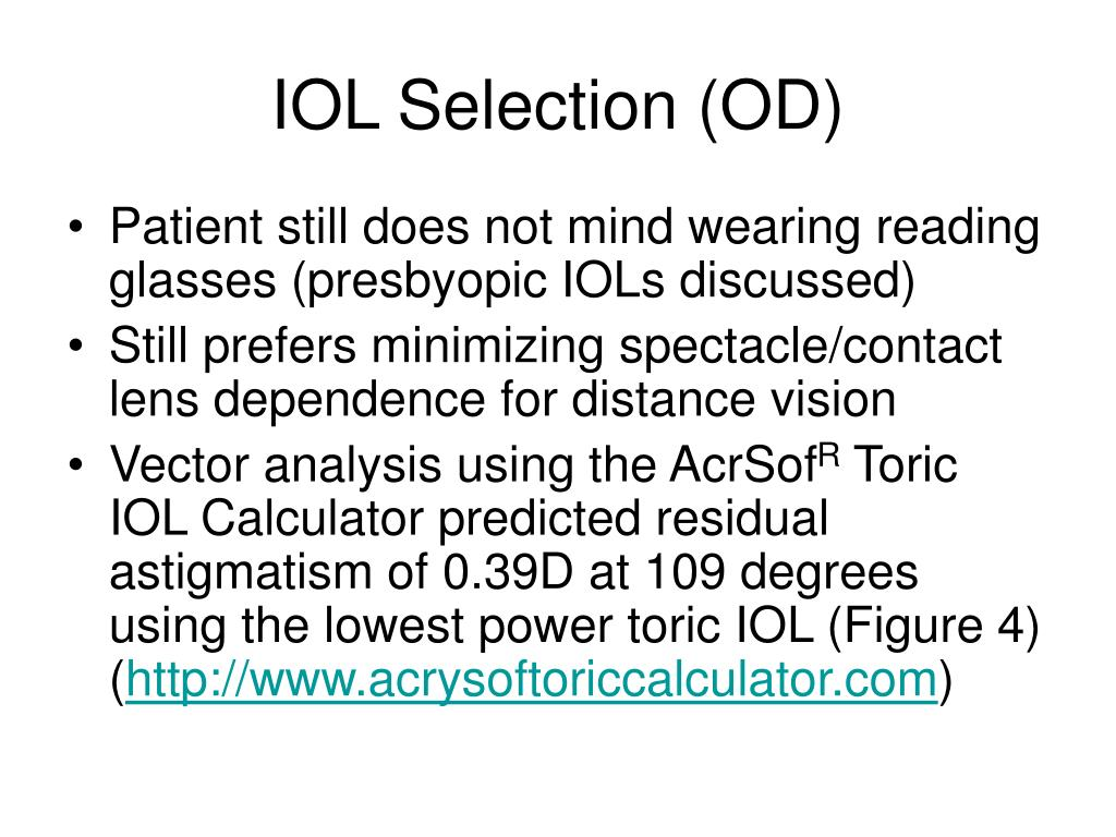IOL Selection (OD)
