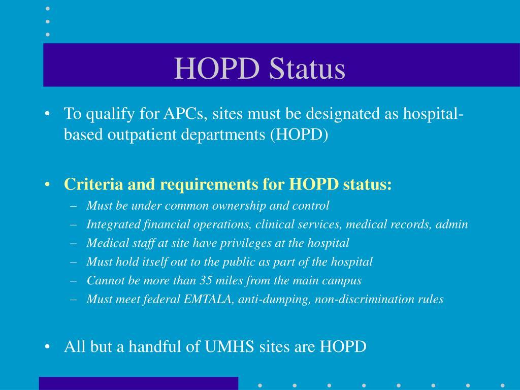 HOPD Status