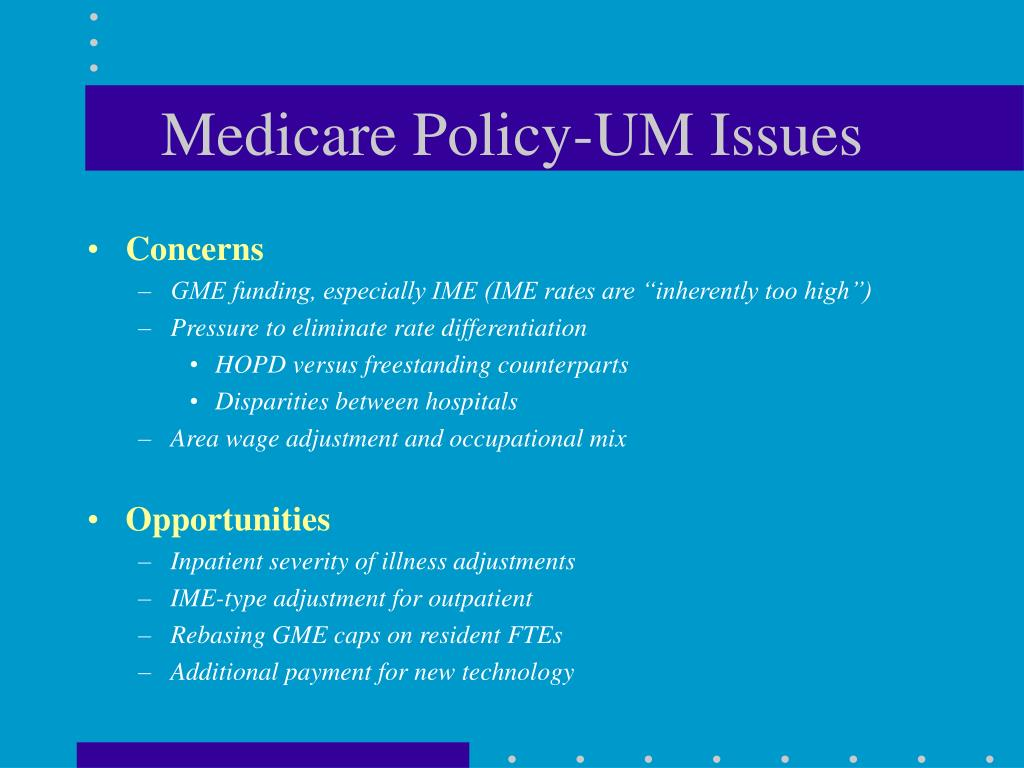 Medicare Policy-UM Issues