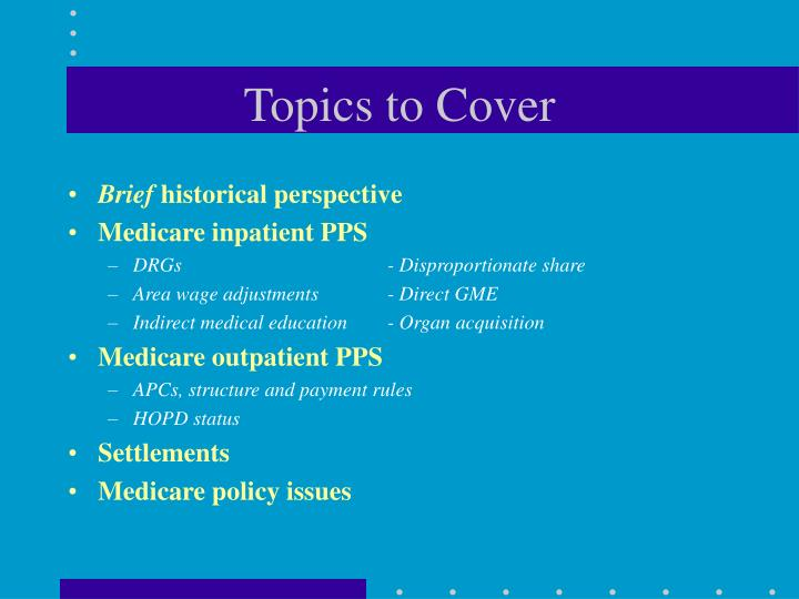 Topics to cover