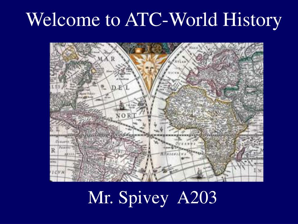 welcome to atc world history l.