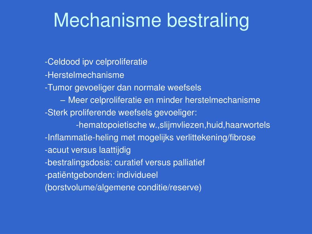 Mechanisme bestraling