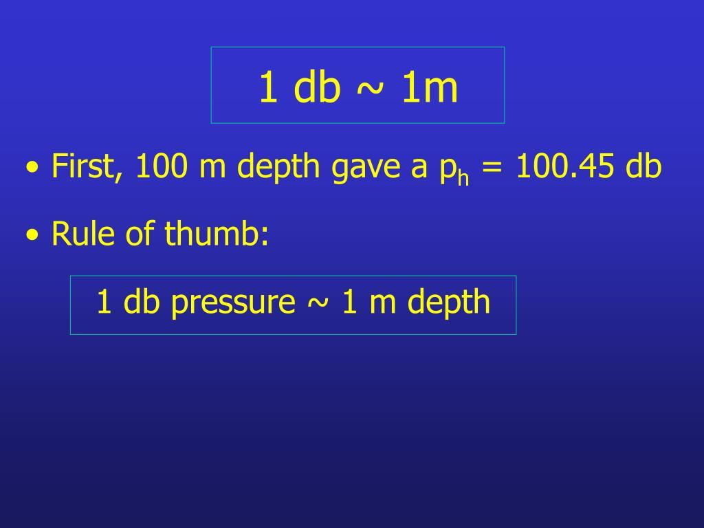 1 db ~ 1m