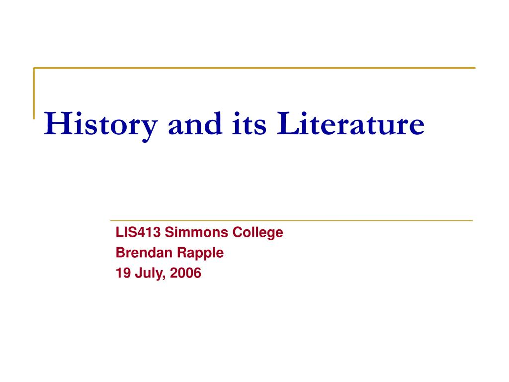 history and its literature l.