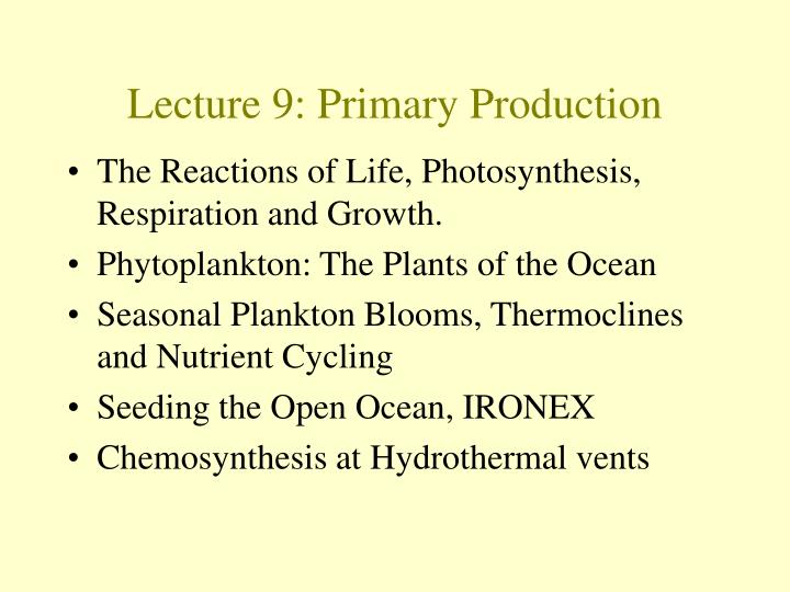 Lecture 9 primary production