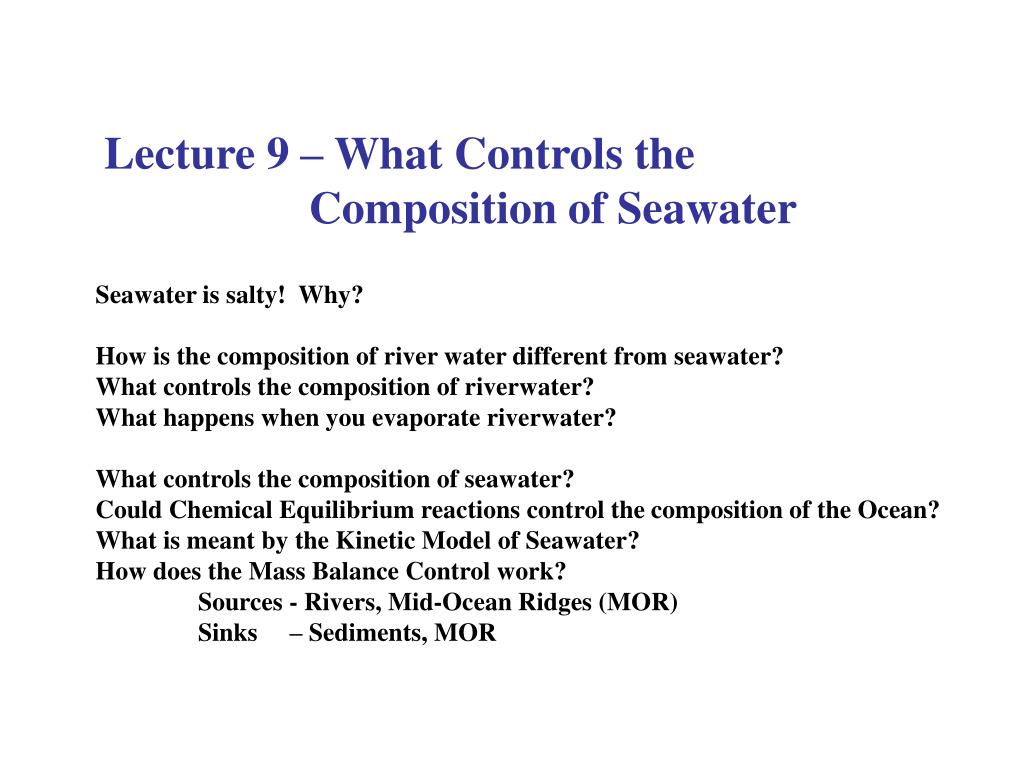 Lecture 9 – What Controls the