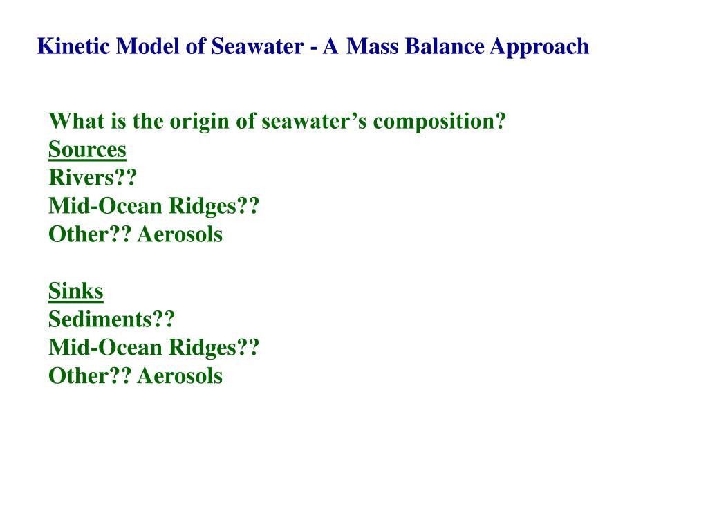Kinetic Model of Seawater - A