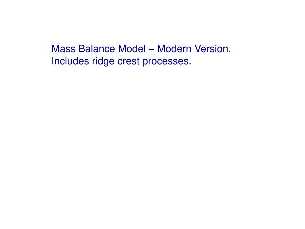 Mass Balance Model – Modern Version.