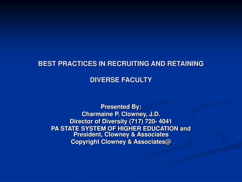 best practices in recruiting and retaining diverse faculty l.