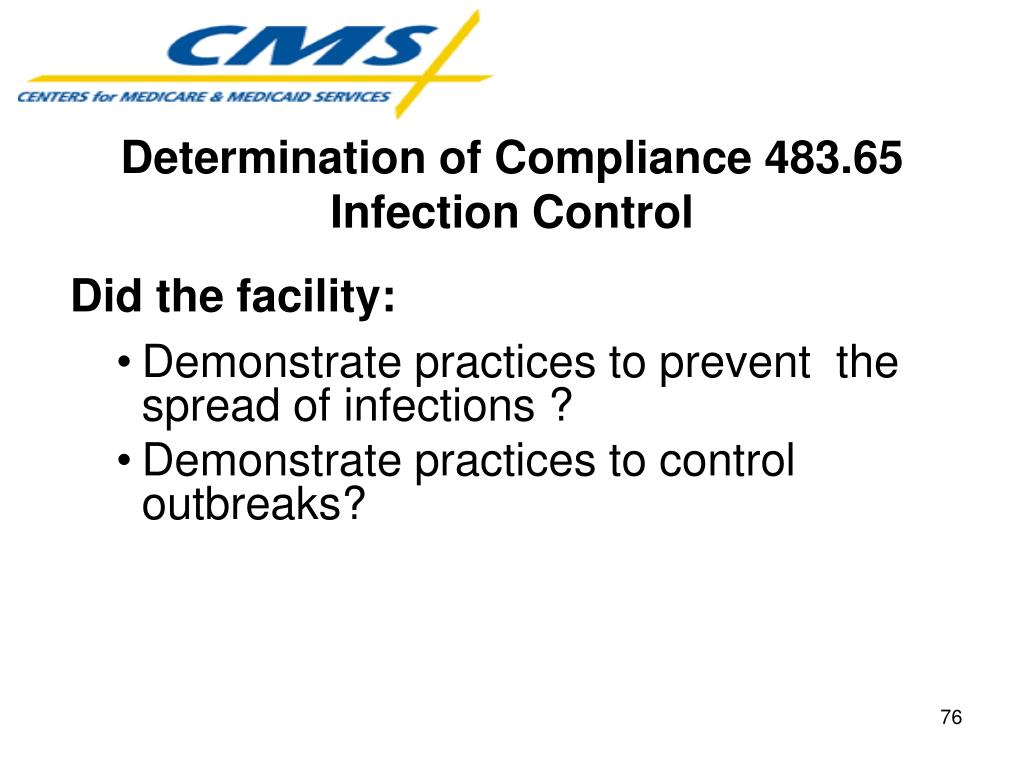 Determination of Compliance 483.65 Infection Control