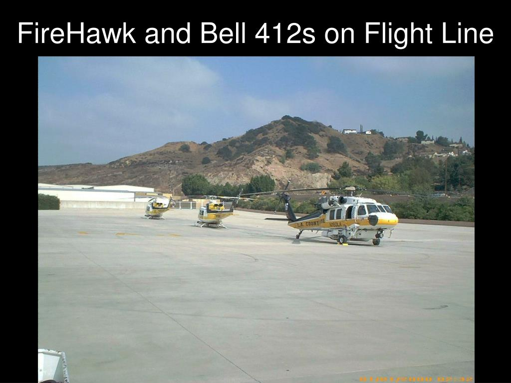 FireHawk and Bell 412s on Flight Line