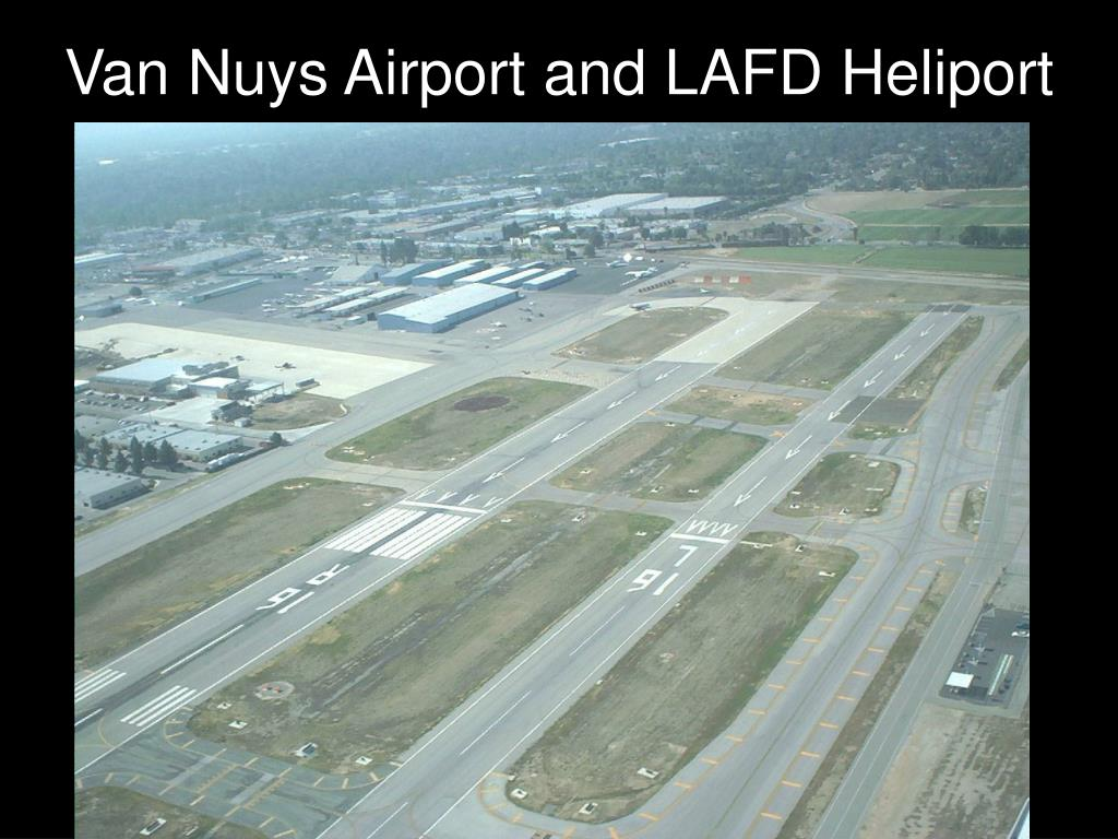 Van Nuys Airport and LAFD Heliport