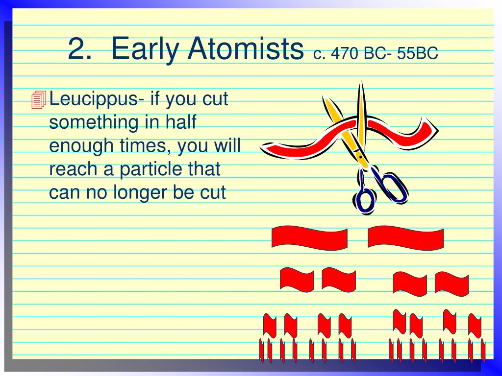 2.  Early Atomists