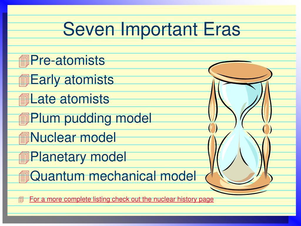 Seven Important Eras