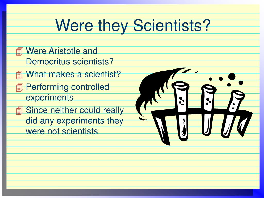 Were they Scientists?