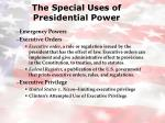 the special uses of presidential power