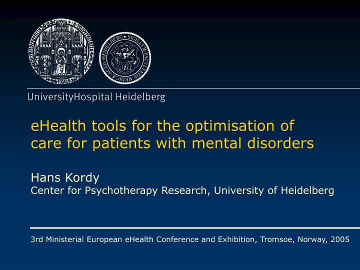 EHealth tools for the optimisation of care for patients with mental disorders