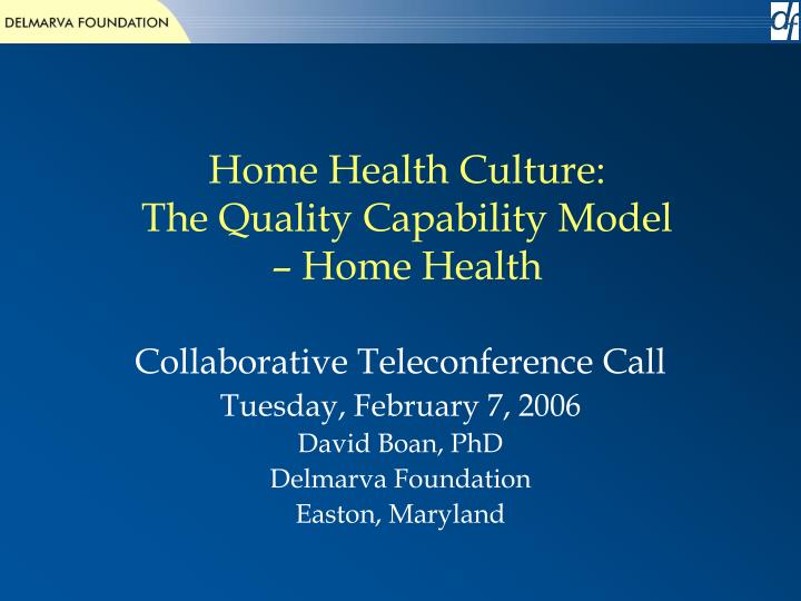 home health culture the quality capability model home health n.