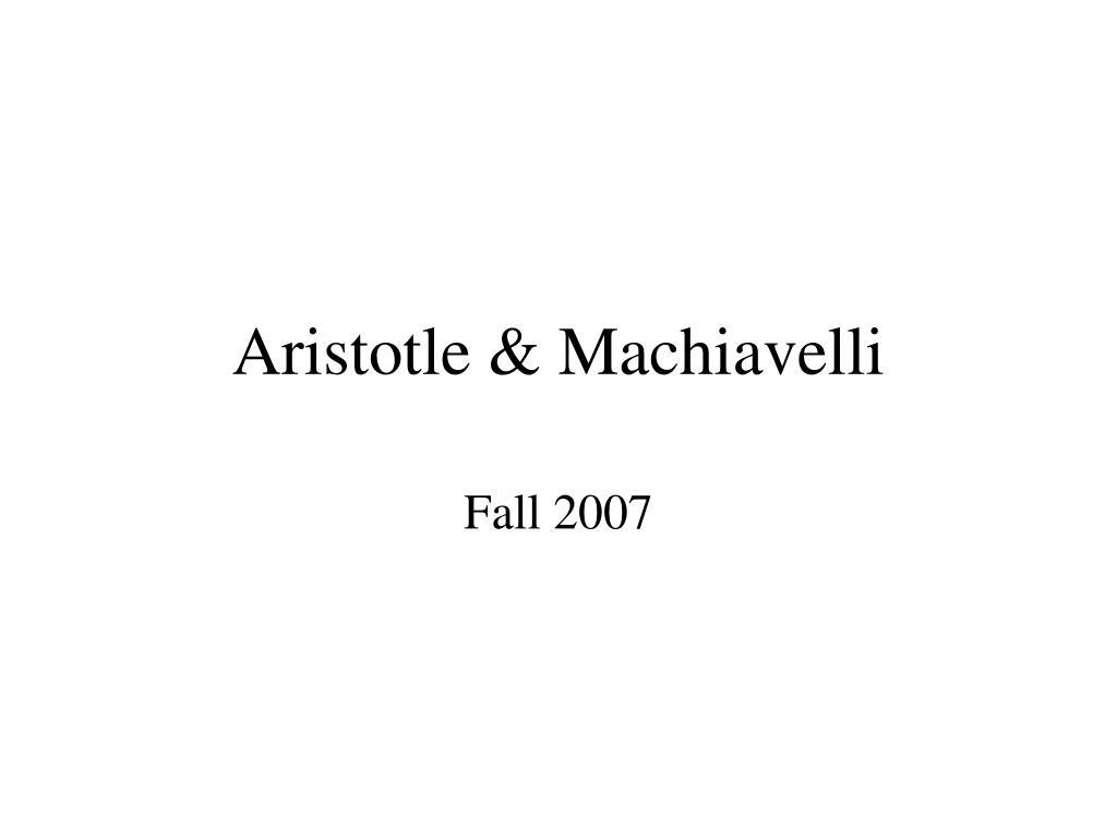 aristotle machiavelli l.