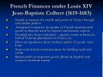 french finances under louis xiv jean baptiste colbert 1619 1683