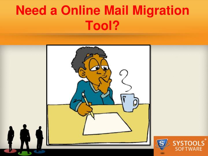 Need a online mail migration tool