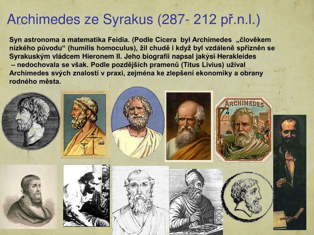 Archimedes ze Syrakus (287- 212 př.n.l.)