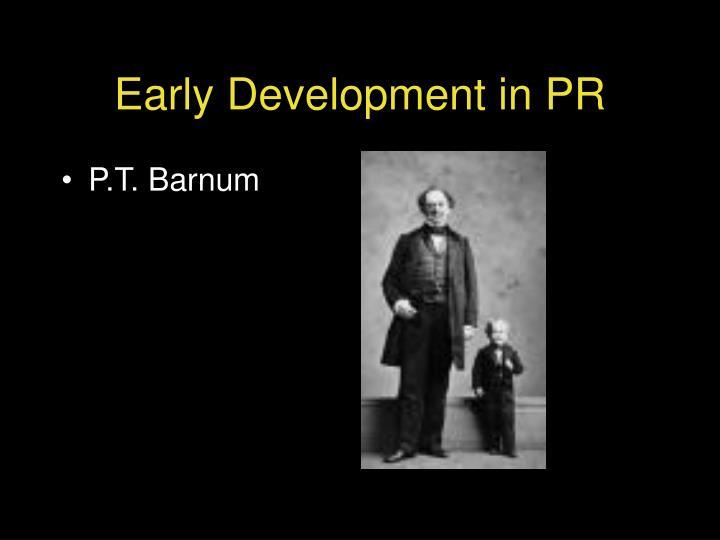 Early development in pr