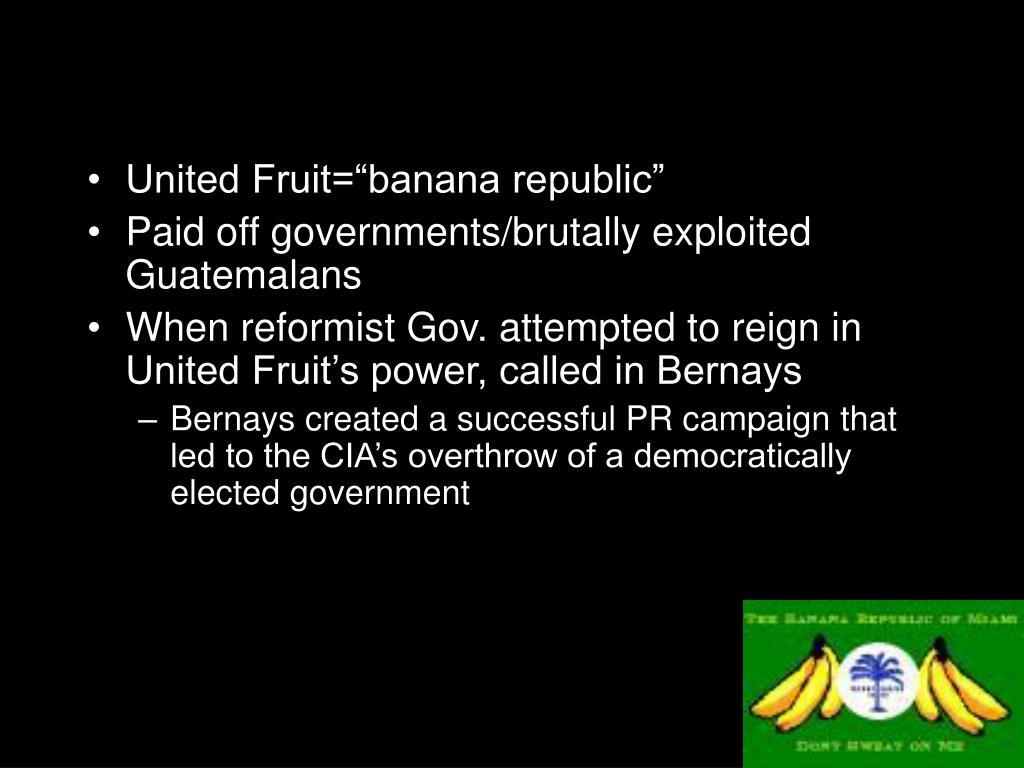 """United Fruit=""""banana republic"""""""