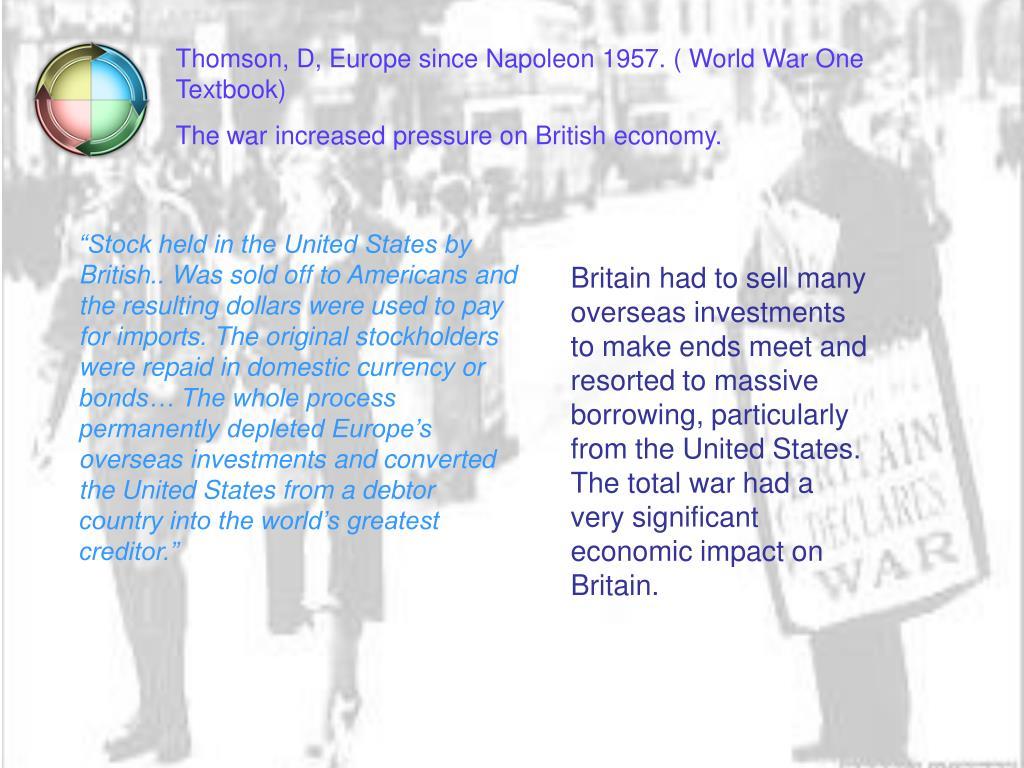 Thomson, D, Europe since Napoleon 1957. ( World War One Textbook)