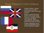 major players in this century