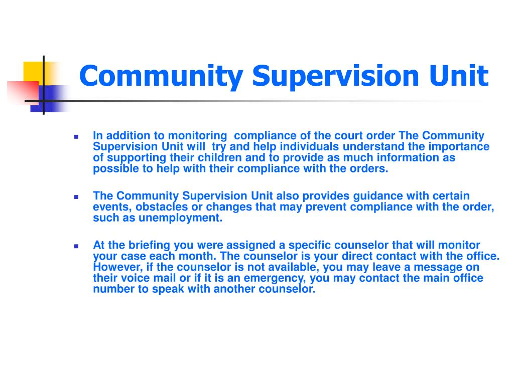 Community Supervision Unit
