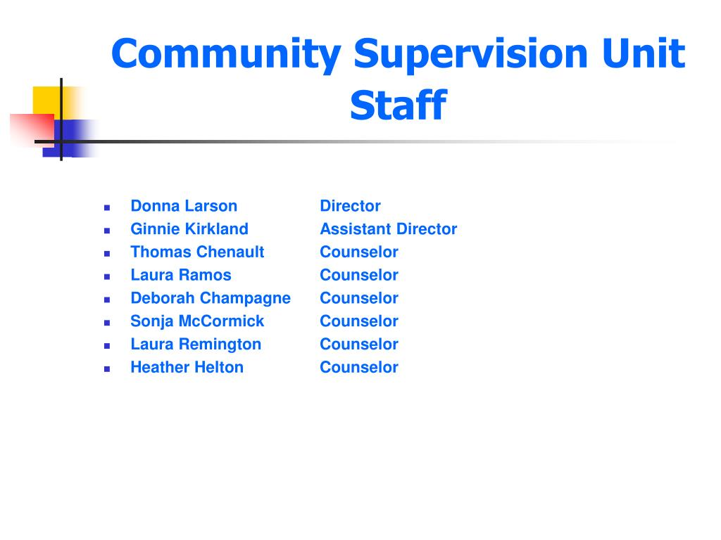 Community Supervision Unit Staff