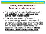 dueling selection biases from two emails same day