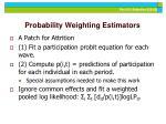 probability weighting estimators