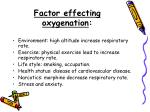 factor effecting oxygenation