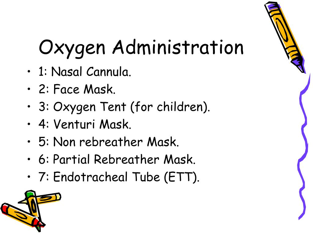 Oxygen Administration