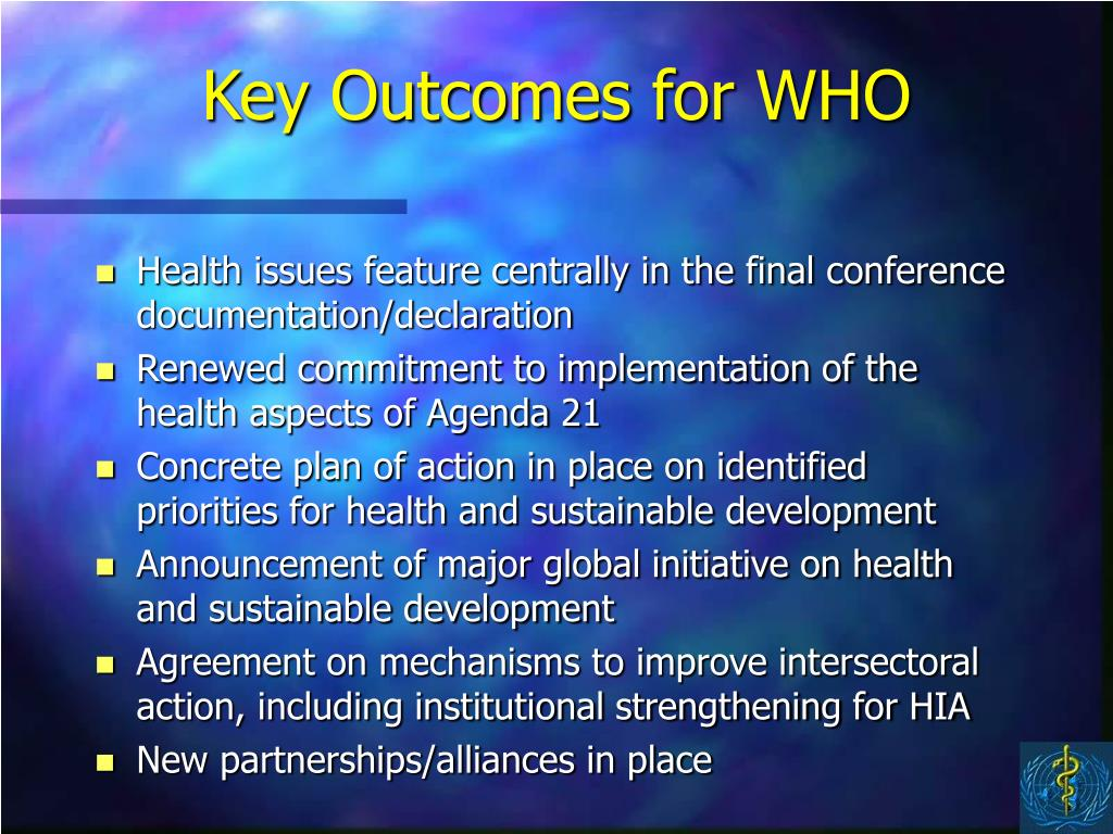 Key Outcomes for WHO