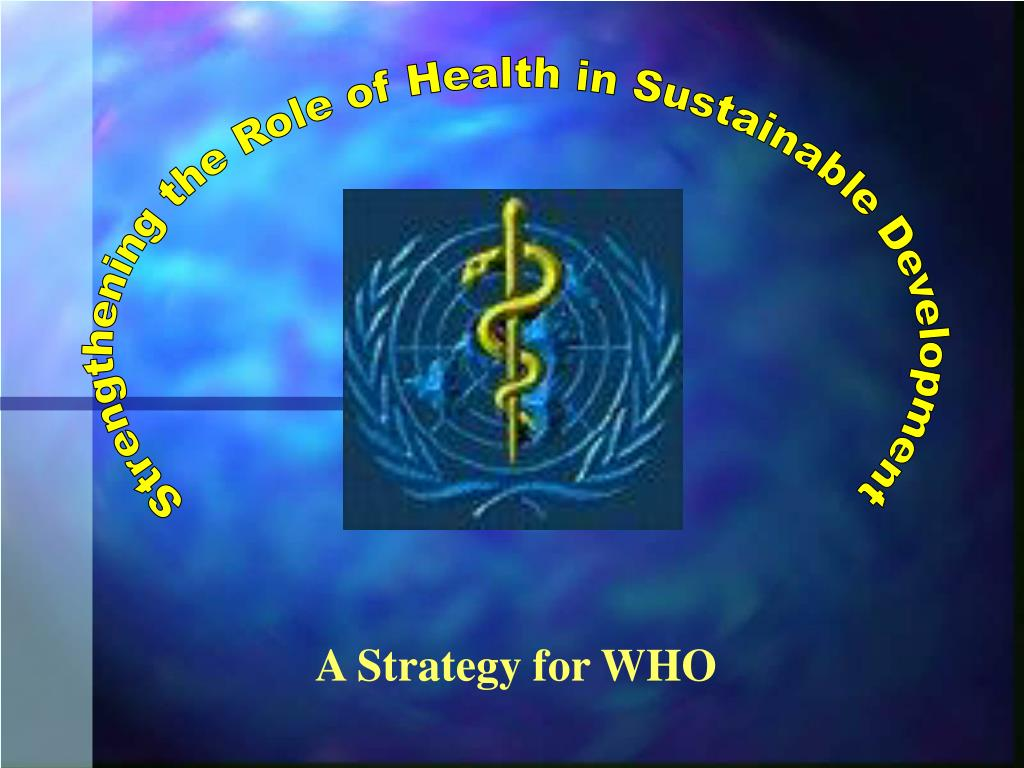 Strengthening the Role of Health in Sustainable Development