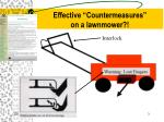 effective countermeasures on a lawnmower