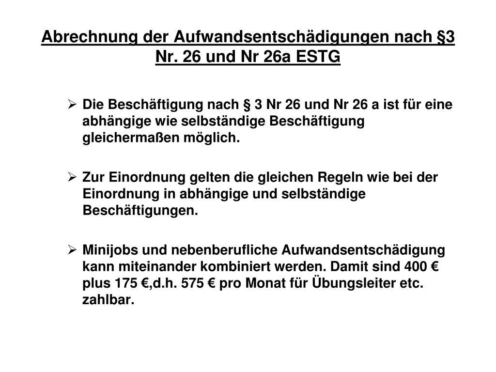 Abrechnung der Aufwandsentschädigungen nach §3 Nr. 26 und Nr 26a ESTG