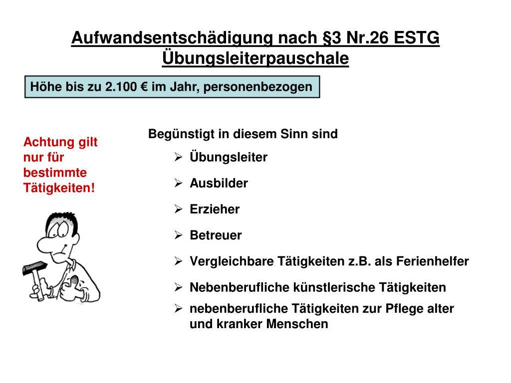 Aufwandsentschädigung nach §3 Nr.26 ESTG