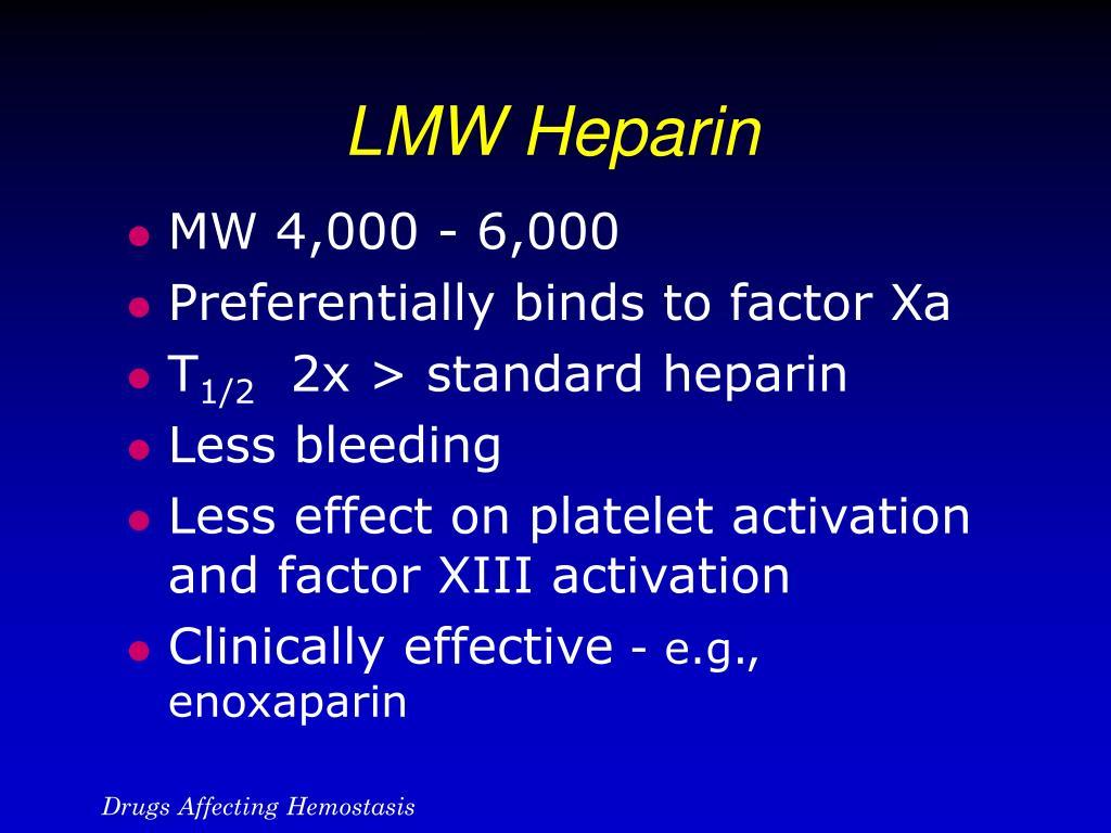 LMW Heparin
