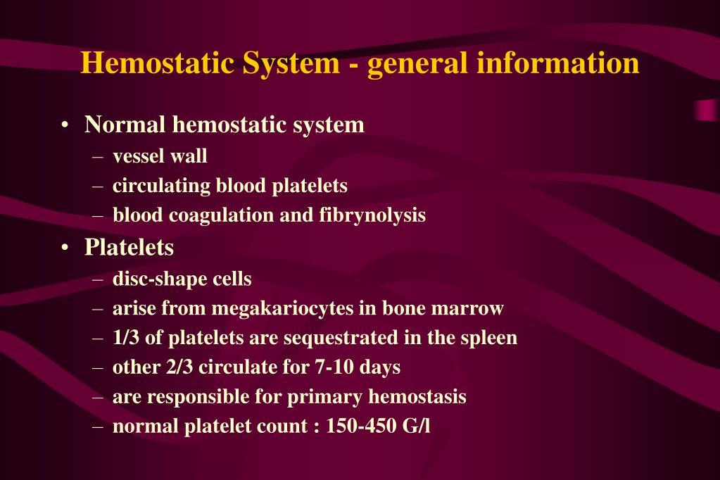 hemostatic system general information