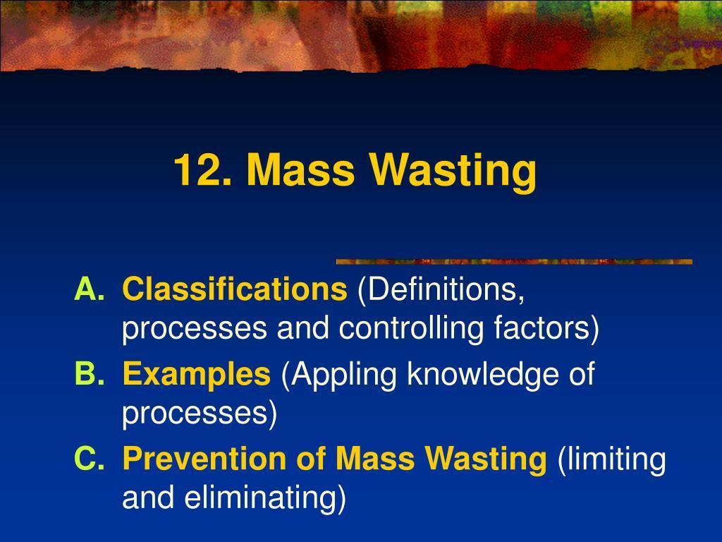12 mass wasting l.