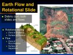 earth flow and rotational slide