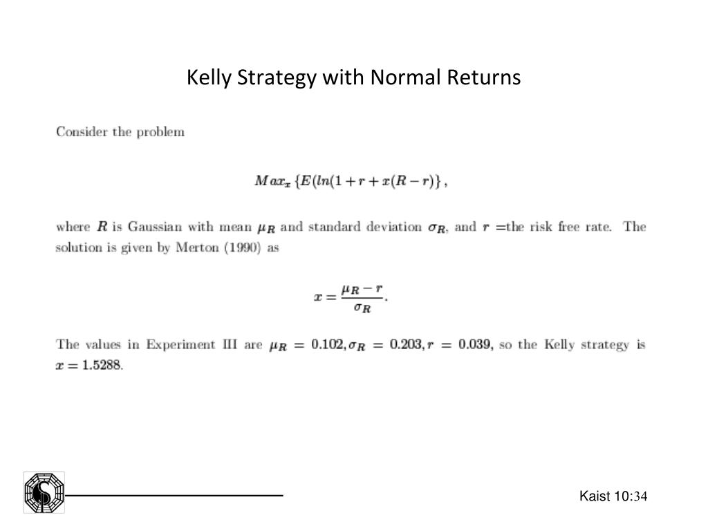 Kelly Strategy with Normal Returns