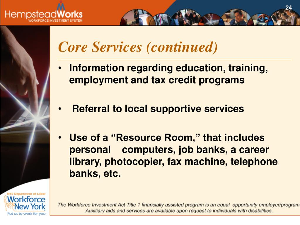 Core Services (continued)