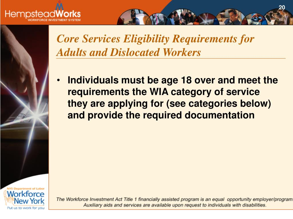 Core Services Eligibility Requirements for Adults and Dislocated Workers